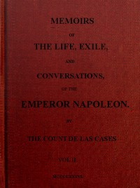 cover for book Memoirs of the life, exile, and conversations of the Emperor Napoleon. (Vol. II)