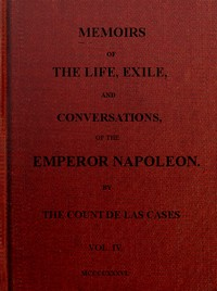 cover for book Memoirs of the life, exile, and conversations of the Emperor Napoleon. (Vol. IV)
