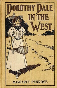 cover for book Dorothy Dale in the West