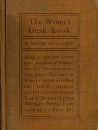 Cover of the book The Writer's Desk Book by William Dana Orcutt