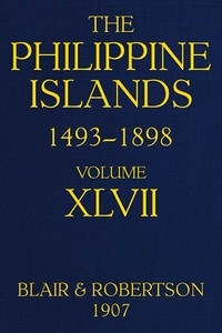 cover for book The Philippine Islands, 1493-1898; Volume 47, 1728-1759