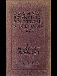 cover for book Essays: Scientific, Political, and Speculative, Volume III (of 3)