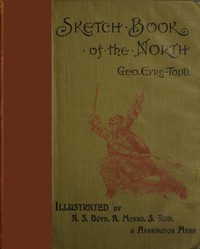 Cover of the book Sketch-Book of the North by George Eyre-Todd