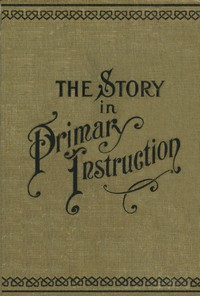 cover for book The Story in Primary Instruction