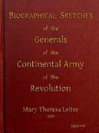 cover for book Biographical Sketches of the Generals of the Continental Army of the Revolution
