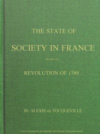 cover for book The State of Society in France Before the Revolution of 1789