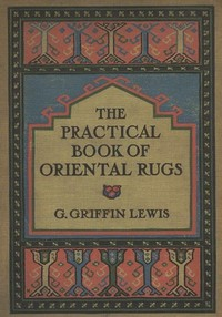 cover for book The Practical Book of Oriental Rugs