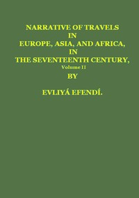 cover for book Narrative of Travels in Europe, Asia, and Africa, in the Seventeenth Century, Volume II, by Evliya, Çelebi, 1611?-1682?