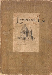cover for book Liverpool; A Sketch-Book