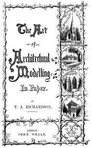 cover for book The Art of Architectural Modelling in Paper