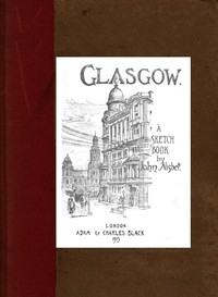 cover for book Glasgow; A Sketch-Book