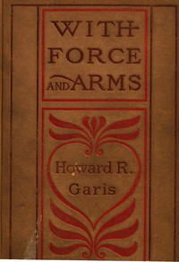 cover for book With Force and Arms