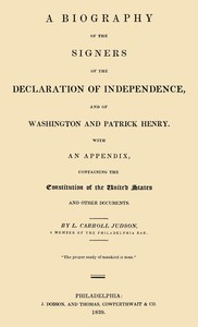 cover for book A Biography of the Signers of the Declaration of Independence, and of Washington and Patrick Henry