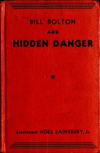 cover for book Bill Bolton and Hidden Danger