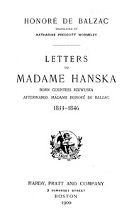 cover for book Letters to Madame Hanska, born Countess Rzewuska, afterwards Madame Honoré de Balzac, 1833-1846