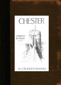 cover for book Chester; A Sketch-Book
