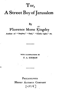 Cover of the book Tor, A Street Boy of Jerusalem by Florence Morse Kingsley