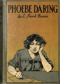Cover of the book Phoebe Daring by L. Frank (Lyman Frank) Baum