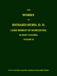 cover for book The Works of Richard Hurd, Volume 6 (of 8)