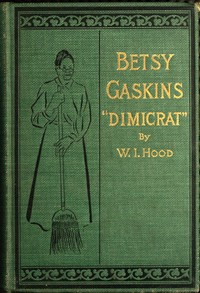 cover for book Betty Gaskins (Dimicrat), Wife of Jobe Gaskins (Republican)
