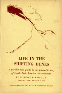 Cover of the book Life in the Shifting Dunes by Laurence B. White