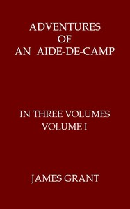 cover for book Adventures of an Aide-de-Camp, Volume I (of 3)