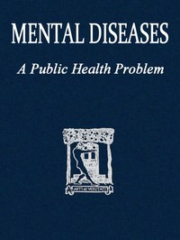 cover for book Mental diseases; a public health problem
