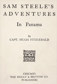 Cover of the book Sam Steele's Adventures in Panama by L. Frank (Lyman Frank) Baum