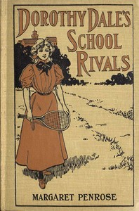 cover for book Dorothy Dale's School Rivals