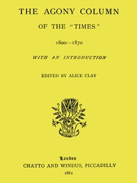 cover for book The Agony Column of the 'Times' 1800-1870