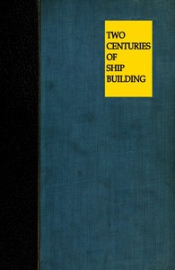 cover for book Two Centuries of Shipbuilding