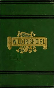 cover for book The Wild Irish Girl: A National Tale