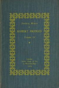 cover for book Poetical Works of Robert Bridges, Volume 1