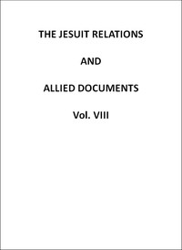 cover for book The Jesuit Relations and Allied Documents, v. 8: Quebec, Hurons, Cape Breton, 1634-1636