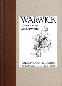 cover for book Warwick, Leamington & Kenilworth; A Sketch-Book