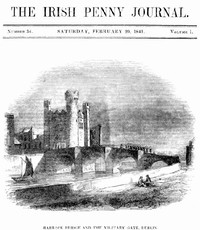 cover for book The Irish Penny Journal, Vol. 1 No. 34, February 20, 1841