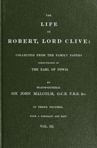cover for book The Life of Robert, Lord Clive, Vol. 3 (of 3)