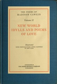 cover for book The Poems of Madison Cawein, vol. 2