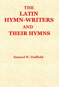 cover for book The Latin Hymn-writers and Their Hymns