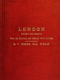 cover for book London (Ancient and Modern) from the Sanitary and Medical Point of View