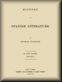 cover for book History of Spanish Literature, vol. 1 (of 3)
