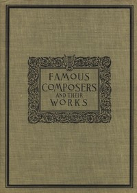 cover for book Famous Composers and their Works, Vol. 1