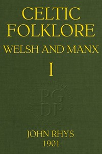 cover for book Celtic Folklore: Welsh and Manx (Volume 1 of 2)