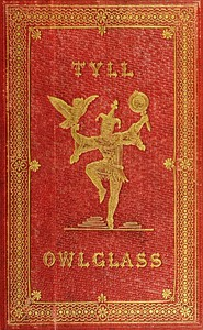 cover for book The Marvellous Adventures and Rare Conceits of Master Tyll Owlglass