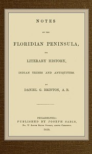cover for book Notes on the Floridian Peninsula; its Literary History, Indian Tribes and Antiquities
