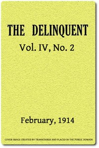 cover for book The Delinquent (Vol. IV, No. 2), February, 1914
