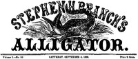 cover for book Stephen H. Branch's Alligator, Vol. 1 no. 20, September 4, 1858