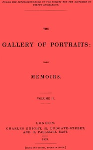 cover for book The Gallery of Portraits, with Memoirs. Vol 2 (of 7)
