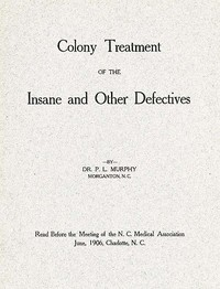 cover for book Colony Treatment of the Insane and Other Defectives