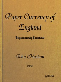 cover for book The Paper Currency of England Dispassionately Considered